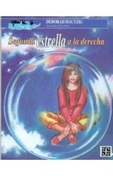 Papel SEGUNDA ESTRELLA A LA DERECHA (COLECCION A LA ORILLA DEL VIENTO 56)