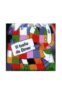 Papel BAÑO DE ELMER (UN LIBRO PARA EL BEBE) [LIBRO PARA EL AGUA]