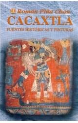 Papel CACAXTLA FUENTES HISTORICAS Y PINTURAS