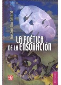Papel La Poetica De La Ensoñacion