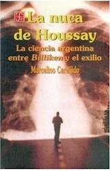 Papel NUCA DE HOUSSAY, LA (LA CIENCIA ARGENTINA ENTRE BILLIKEN...)