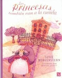 Libro Las Princesas Tambien Van A La Escuela