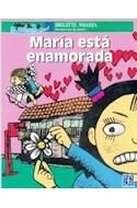 Papel MARIA ESTA ENAMORADA (COLECCION A LA ORILLA DEL VIENTO)