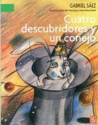 Libro Cuatro Descubridores Y Un Conejo