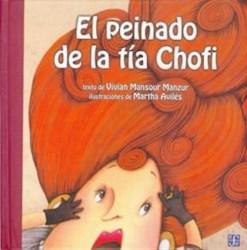 Libro El Peinado De La Tia Chofi