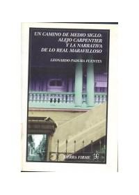Papel Un Camino De Medio Siglo:A.Carpentier