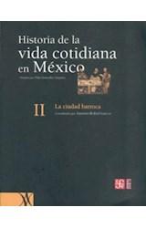 Papel HISTORIA DE LA VIDA COTIDIANA EN MEXICO 2 LA CIUDAD BARROCA