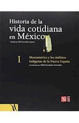 Papel HISTORIA DE LA VIDA COTIDIANA EN MEXICO. MESOAMERICA Y LOS A