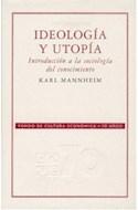 Papel IDEOLOGIA Y UTOPIA INTRODUCCION A LA SOCIOLOGIA DEL CON  OCIMIENTO (RUSTICO) (COL.SOCIOLOGIA