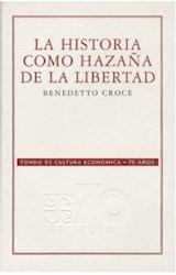 Papel LA HISTORIA COMO HAZAÑA DE LA LIBERTAD