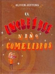 Libro El Increible Niño Comelibros