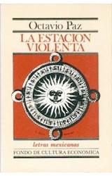 Papel ESTACION VIOLENTA (COLECCION LETRAS MEXICANAS) (CARTONE)