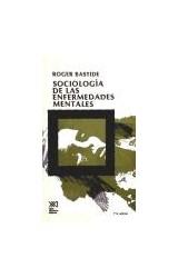 Papel SOCIOLOGIA DE LAS ENFERMEDADES MENTALES