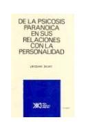 Papel DE LA PSICOSIS PARANOICA EN SUS RELACIONES CON LA PERSO  NALIDAD