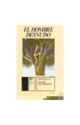Papel HOMBRE DESNUDO, EL (MITOLOGICAS IV)