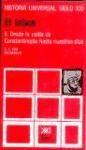 Libro 15. El Islam  Ii Desde La Caida De Constantinopla Hasta Nuestros Dias