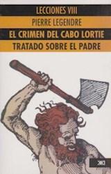 Papel CRIMEN DEL CABO LORTIE, EL-TRATADO SOBRE EL PADRE