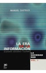 Papel ERA DE LA INFORMACION 1- LA SOCIEDAD RED