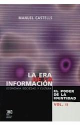 Papel ERA DE LA INFORMACION 2-PODER DE LA IDENTIDAD