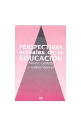 Papel PERSPECTIVAS ACTUALES DE LA EDUCACION