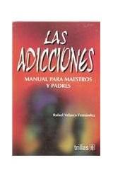 Papel ADICCIONES, LAS (MANUAL PARA MAESTROS Y PADRES)