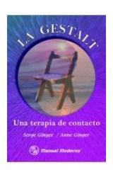 Papel GESTALT, LA-UNA TERAPIA DE CONTACTO