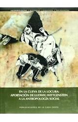 Papel EN LA CUEVA DE LA LOCURA: APORTACION DE LUDWIG WITTGENSTEIN