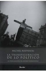 Papel TRANSFIGURACION DE LO POLITICO LA TRIBALIZACION DEL MUNDO POSMODERNO