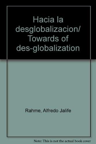 Papel Hacia La Desglobalización