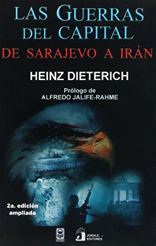 Papel Las Guerras Del Capital. De Sarajevo A Irán