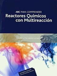 Libro Abc Para Comprender Reactores Quimicos Con Multireaccion