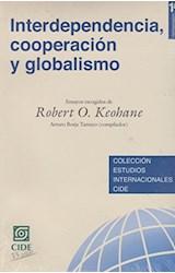 Papel Interdependencia, cooperacion y globalismo