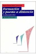 Papel FORMACION Y PUESTA A DISTANCIA SU DIMENSION ETICA (EDUCADOR CONTEMPORANEO 26156)