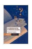 Papel INTUICION DE LEER LA INTENCION DE NARRAR (CROMA 67706)
