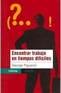 Papel ENCONTRAR TRABAJO EN TIEMPOS DIFICILES (CROMA 67717)