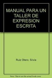 Papel Manual Para Un Taller De Expresión Escrita