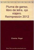 Papel Pluma De Ganso, Libro De Letras, Ojo Viajero