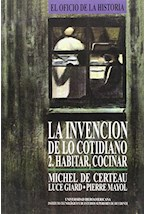 Papel LA INVENCION DE LO COTIDIANO  2 HABITAR  COC