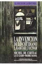 Papel LA INVENCION DE LO COTIDIANO 2,