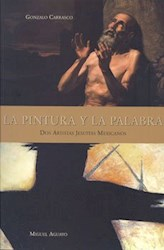 Papel La Pintura Y La Palabra, Dos Artistas Jesuitas Mexicanos
