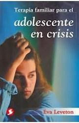 Papel TERAPIA FAMILIAR PARA EL ADOLESCENTE EN CRISIS