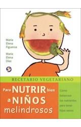 Papel RECETARIO VEGETARIANO PARA NUTRIR BIEN A NIÑOS MELINDROSOS