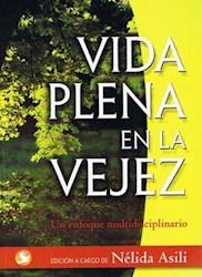 Libro Vida Plena En La Vejez