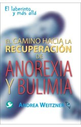 Papel LA CAMINO HACIA LA RECUPERACION DE ANOREXIA Y BULIMIA