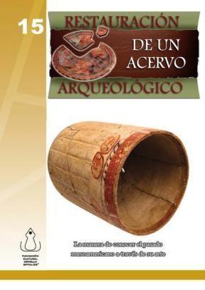 E-book Restauración De Un Acervo Arqueológico