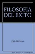 Papel FILOSOFIA DEL EXITO COMO SER UN TRIUNFADOR SIN RENUNCIAR A LA VIDA (AUTOAYUDA Y SUPERACION)