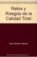 Papel RETOS Y RIESGOS DE LA CALIDAD TOTAL [PREGUNTAS BASICAS]