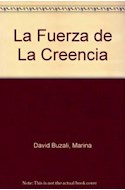 Papel FUERZA DE LA CREENCIA (COLECCION MINILIBROS)
