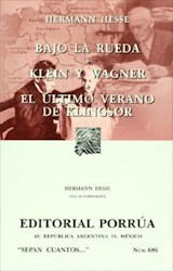 Papel Bajo La Rueda - Klein Y Wagner - El Último Verano De Klingsor