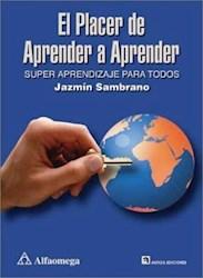 Libro El Placer De Aprender A Aprender